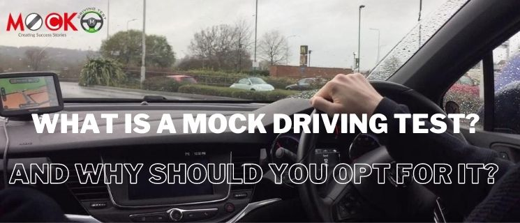 What is a mock driving test and why should you opt for it?